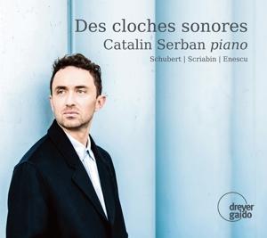 Des Cloches Sonores - Werke von Enescu, Schubert & Scriabin