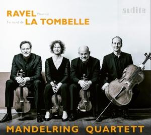 Maurice Ravel/Fernand de la Tombelle: Streichquartette