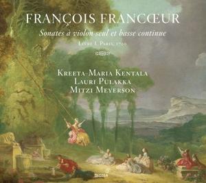 Francois Francoeur - Violinsonaten Livre 1