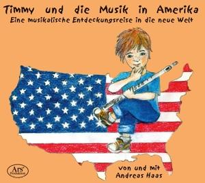 Andreas Haas: Timmy und die Musik in Amerika