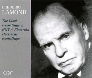 Frederic Lamond - Die Liszt-Aufnahmen & HMV und Electrola-Aufnahmen für Reproduktionsklavier