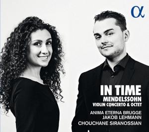 Felix Mendelssohn - Violinkonzert op. 64 & Streichoktett Op. 20