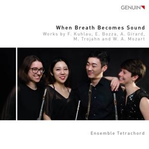 When Breath becomes Sound - Werke von Kuhlau, Bozza u.a.