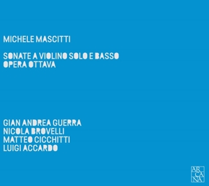 Michele Mascitti - Sonate a violino solo e basso, Opera Ottava (Paris 1731)