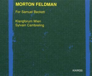 Morton Feldman: For Samuel Beckett