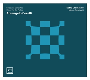 Arcangelo Corelli - Solos and Concertos fitted for the Flutes
