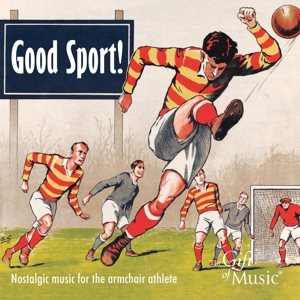 Good Sport! - Nostalgic Music for the armchair athlete