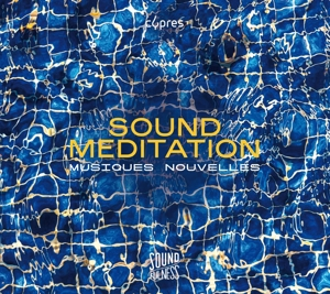 Sound Meditation (Soundfulness Vol. 1)