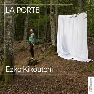 Ezko Kikoutchi: La Porte
