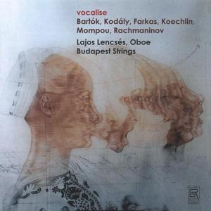 Vocalise - Werke für Oboe von Bartok, Kodaly u.a.