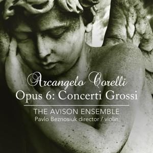 Arcangelo Corelli - Concerti Grossi Op. 6