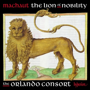 Guillaume de Machaut: The Lion of Nobility - Machaut -Edition Vol. 8