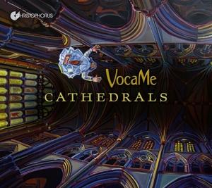 Cathedrals - Vokalmusik aus der Zeit der großen Kathedralen