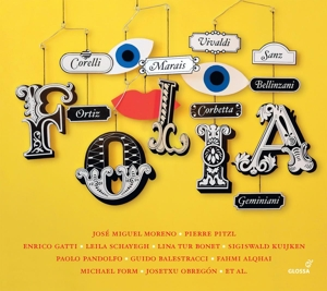 Folia - Werke von Marais, Vivaldi, Sanz, Corelli u.a.