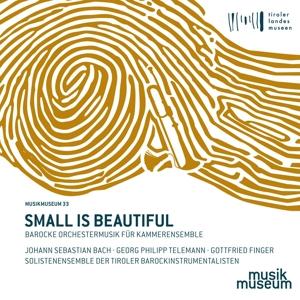 Small is Beautiful - Barocke Orchestermusik für Kammerensemble von Finger, Telemann & Bach