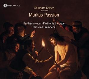 Reinhard Keiser - Markus-Passion