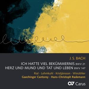 Johan Sebastian Bach : Ich hatte viel Bekümmernis BWV 21; Herz und Mund und Tat und Leben BWV 147
