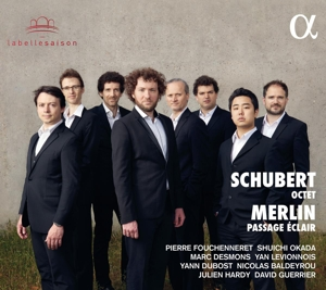 Franz Schubert/Raphael Merlin: Oktett/Passage Eclair