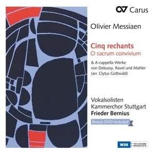 Olivier Messiaen: Cinq Rechants - O sacrum convivium;  A-cappella-Werke von Ravel u.a. (Arr. Clytus Gottwald) (+ Bonus-DVD)