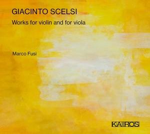 Giacinto Scelsi: Werke für Violine & Viola