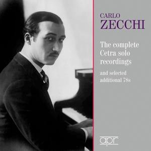 Carlo Zecchi - The complete Cetra Recordings 1937-1942 u.a.