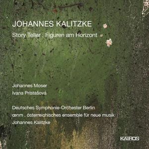 Johannes Kalitzke: Storyteller; Figuren am Horizont