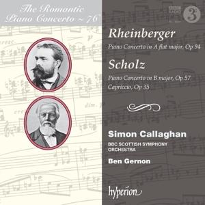 Joseph Rheinberger/Bernhard Scholz - Romantic Piano Concerto Vol. 76
