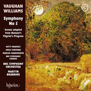 Ralph Vaughan Williams: Sinfonie Nr. 5 in D-Dur; Scenes adapted from Bunyan´s Pilgrim´s Progress