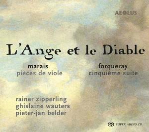 L´Ange et le Diable - Werke von Marais & Forqueray