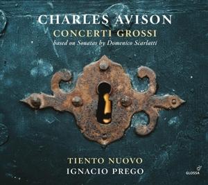 Charles Avison: Concerti Grossi (nach D. Scarlatti)