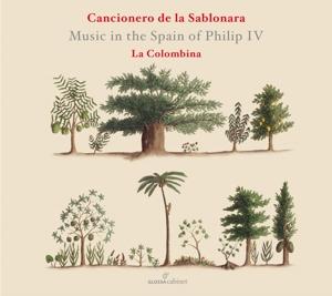 Cancionero de la Sablonara - Musik im Spanien von Philip IV.