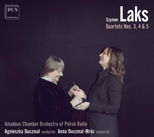 Szymon Laks: Streichquartette Nr. 3, 4 & 5