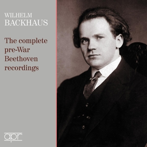 Wilhelm Backhaus -  The complete pre-War Beethoven recordings