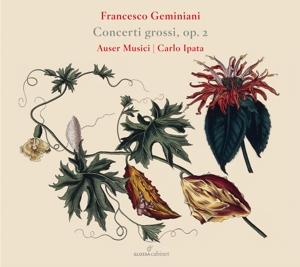 Francesco Geminiani: Concerti grossi Op. 2