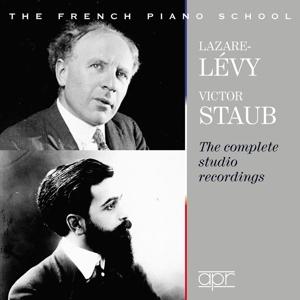 Victor Staub & Lazare-Lévy - Die Studio-Aufnahmen