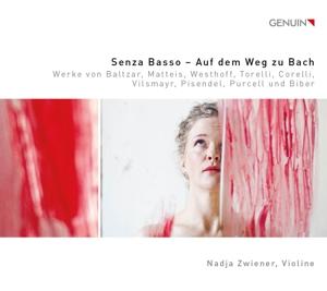 Senza Basso -  Auf dem Weg zu Bach - Werke für Barockvioline
