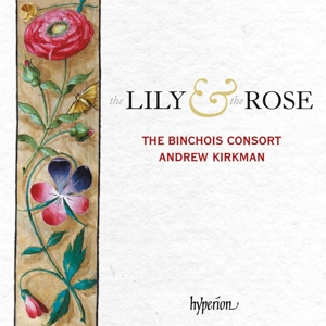 Dunstaple/Cooke/Frye - The Lily and the Rose - Motetten zur Marienverehrung