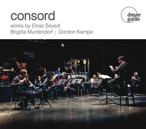 Consord - Werke von Seyedi, Muntendorf & Kampe