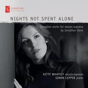 Jonathan Dove - Nights not spent alone - Die Werke für Mezzo-Sopran