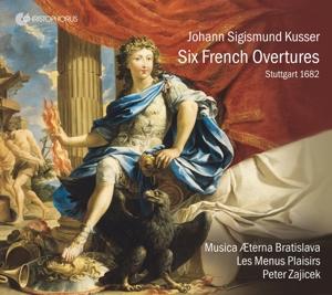 Johann Sigismund Kusser - Six French Overtures Stuttgart 1682
