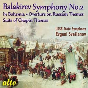Mili Balakirev: Sinfonie Nr. 2; In Bohemia; Suite auf Chopin-Themen