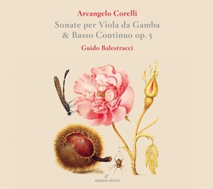 Arcangelo Corelli: Sonaten für Viola da Gamba Op. 5