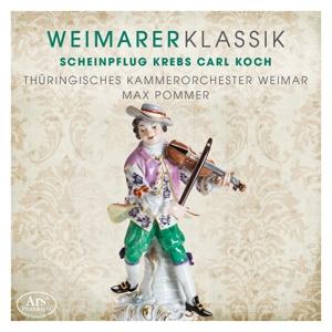 Weimarer Klassik Vol. 3 - Werke von Scheinpflug, Krebs u.a.
