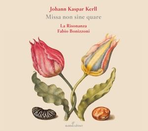 Johann Kaspar Kerll: Missa non sine quare