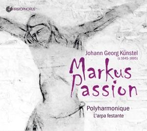 Johann Georg Künstel - Markuspassion