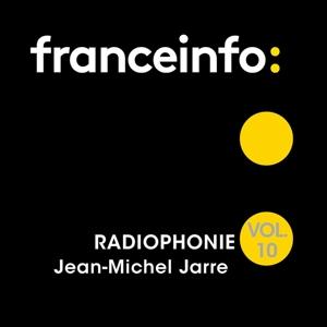 Jean Michel Jarre: Radiophonie Vol. 10