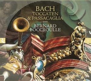 Johann Sebastian Bach: Toccaten & Passacaglia
