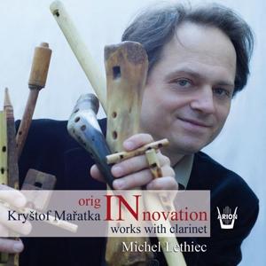 Krystof Maratka - OrigINnovation - Werke mit Klarinette