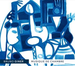 Bruno Giner - Kammermusik