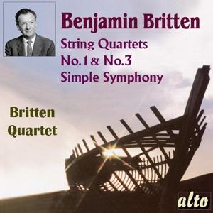 Benjamin Britten: Streichquartette Nr. 1 & 3; Simple Symphony